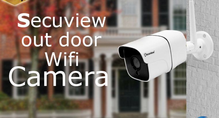 secuview out door wifi camera