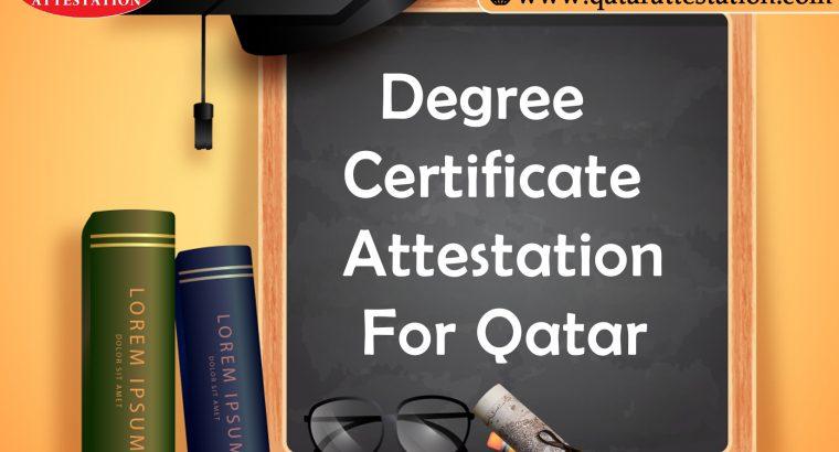 Degree Certificate attestation for Qatar